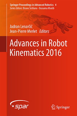Lenarčič, Jadran - Advances in Robot Kinematics 2016, ebook