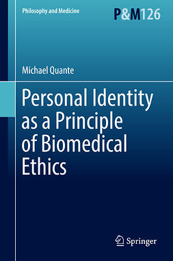 Quante, Michael - Personal Identity as a Principle of Biomedical Ethics, ebook