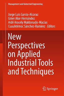 Alor-Hernández, Giner - New Perspectives on Applied Industrial Tools and Techniques, ebook
