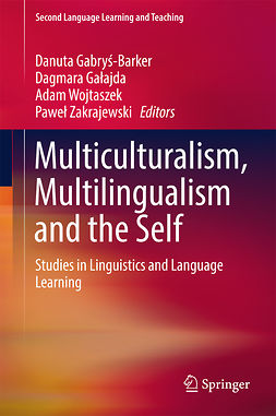 Gabryś-Barker, Danuta - Multiculturalism, Multilingualism and the Self, e-kirja
