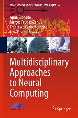 Esposito, Anna - Multidisciplinary Approaches to Neural Computing, e-kirja