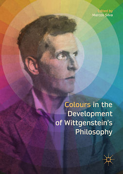 Silva, Marcos - Colours in the development of Wittgenstein's Philosophy, ebook