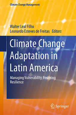 Filho, Walter Leal - Climate Change Adaptation in Latin America, ebook