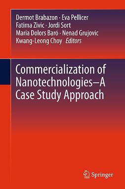 Baró, Maria Dolors - Commercialization of Nanotechnologies–A Case Study Approach, e-bok