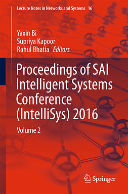 Bhatia, Rahul - Proceedings of SAI Intelligent Systems Conference (IntelliSys) 2016, e-bok