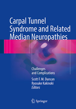 Duncan, Scott F. M. - Carpal Tunnel Syndrome and Related Median Neuropathies, e-bok