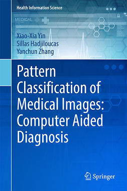 Hadjiloucas, Sillas - Pattern Classification of Medical Images: Computer Aided Diagnosis, ebook