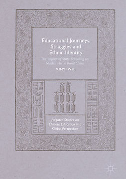 Wu, Xinyi - Educational Journeys, Struggles and Ethnic Identity, ebook