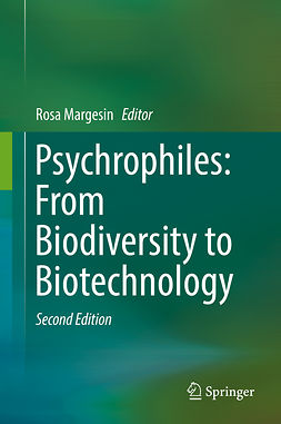 Margesin, Rosa - Psychrophiles: From Biodiversity to Biotechnology, ebook
