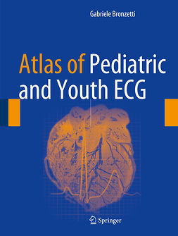 Bronzetti, Gabriele - Atlas of Pediatric and Youth ECG, e-bok