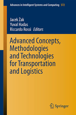 Hadas, Yuval - Advanced Concepts, Methodologies and Technologies for Transportation and Logistics, ebook