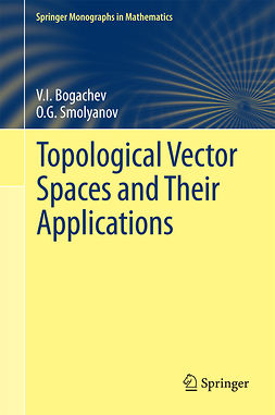 Bogachev, V.I. - Topological Vector Spaces and Their Applications, ebook