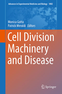 Gotta, Monica - Cell Division Machinery and Disease, ebook