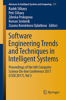 Oplatkova, Zuzana Kominkova - Software Engineering Trends and Techniques in Intelligent Systems, e-bok