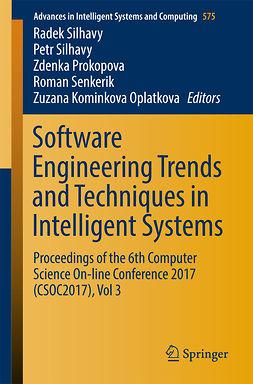 Oplatkova, Zuzana Kominkova - Software Engineering Trends and Techniques in Intelligent Systems, e-kirja