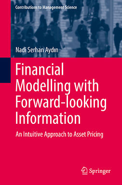 Aydın, Nadi Serhan - Financial Modelling with Forward-looking Information, e-kirja