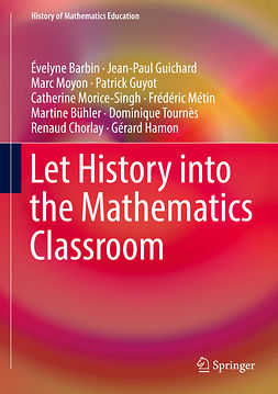 Barbin, Évelyne - Let History into the Mathematics Classroom, ebook