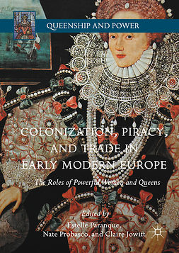 Jowitt, Claire - Colonization, Piracy, and Trade in Early Modern Europe, ebook