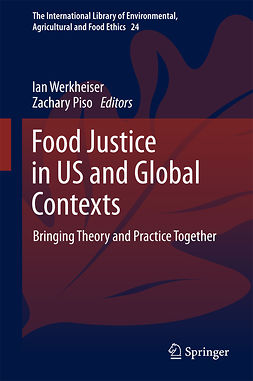 Piso, Zachary - Food Justice in US and Global Contexts, ebook