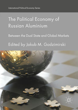 Godzimirski, Jakub M. - The Political Economy of Russian Aluminium, ebook