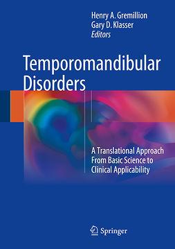 Gremillion, Henry A. - Temporomandibular Disorders, e-bok