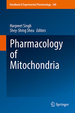 Sheu, Shey-Shing - Pharmacology of Mitochondria, e-kirja