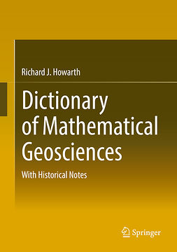Howarth, Richard J. - Dictionary of Mathematical Geosciences, ebook