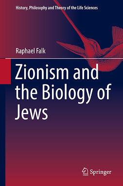 Falk, Raphael - Zionism and the Biology of Jews, e-kirja