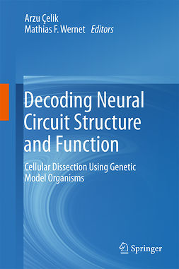 Wernet, Mathias F. - Decoding Neural Circuit Structure and Function, e-bok