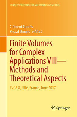 Cancès, Clément - Finite Volumes for Complex Applications VIII - Methods and Theoretical Aspects, ebook