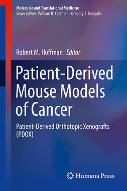Hoffman, Robert M. - Patient-Derived Mouse Models of Cancer, ebook