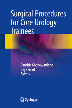 Goonewardene, Sanchia - Surgical Procedures for Core Urology Trainees, ebook