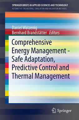 Brandstätter, Bernhard - Comprehensive Energy Management - Safe Adaptation, Predictive Control and Thermal Management, ebook
