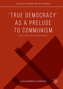 Chrysis, Alexandros - 'True Democracy' as a Prelude to Communism, ebook