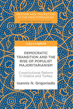 Grigoriadis, Ioannis N. - Democratic Transition and the Rise of Populist Majoritarianism, ebook