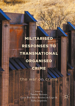 Jesperson, Sasha - Militarised Responses to Transnational Organised Crime, e-bok