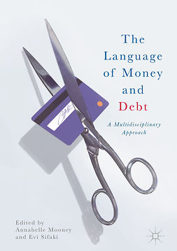 Mooney, Annabelle - The Language of Money and Debt, e-kirja