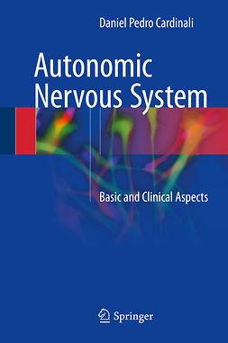 Cardinali, Daniel Pedro - Autonomic Nervous System, ebook