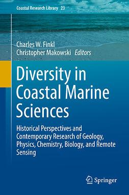 Finkl, Charles W. - Diversity in Coastal Marine Sciences, e-bok