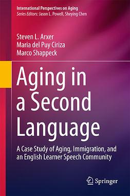 Arxer, Steven L. - Aging in a Second Language, e-bok