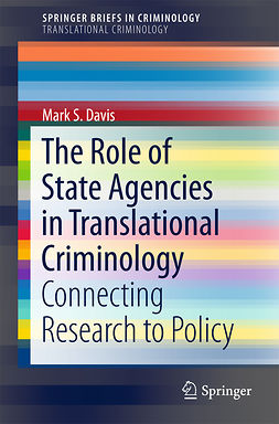 Davis, Mark S - The Role of State Agencies in Translational Criminology, ebook