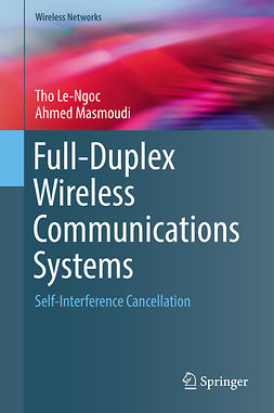 Le-Ngoc, Tho - Full-Duplex Wireless Communications Systems, ebook
