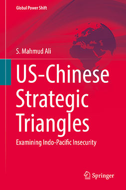 Ali, S. Mahmud - US-Chinese Strategic Triangles, e-bok
