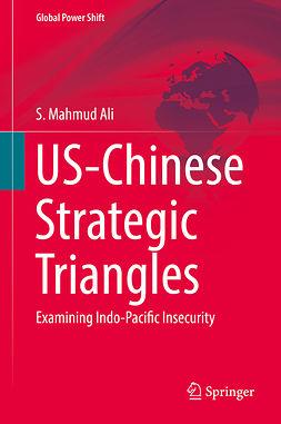 Ali, S. Mahmud - US-Chinese Strategic Triangles, ebook