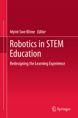 Khine, Myint Swe - Robotics in STEM Education, e-kirja