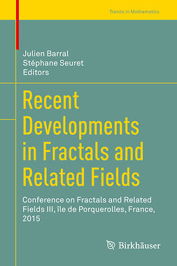 Barral, Julien - Recent Developments in Fractals and Related Fields, ebook
