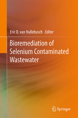 Hullebusch, Eric D van - Bioremediation of Selenium Contaminated Wastewater, ebook