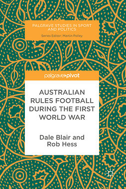 Blair, Dale - Australian Rules Football During the First World War, ebook