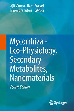 Prasad, Ram - Mycorrhiza - Eco-Physiology, Secondary Metabolites, Nanomaterials, ebook