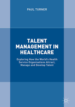 Turner, Paul - Talent Management in Healthcare, ebook